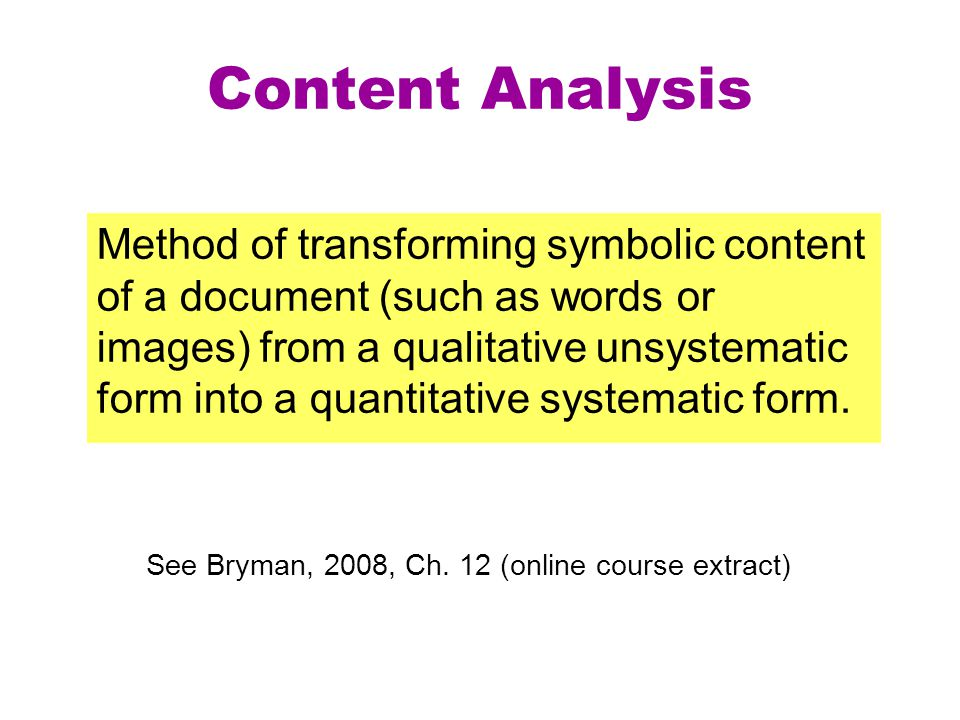 See Bryman, 2008, Ch. 12 (online course extract)