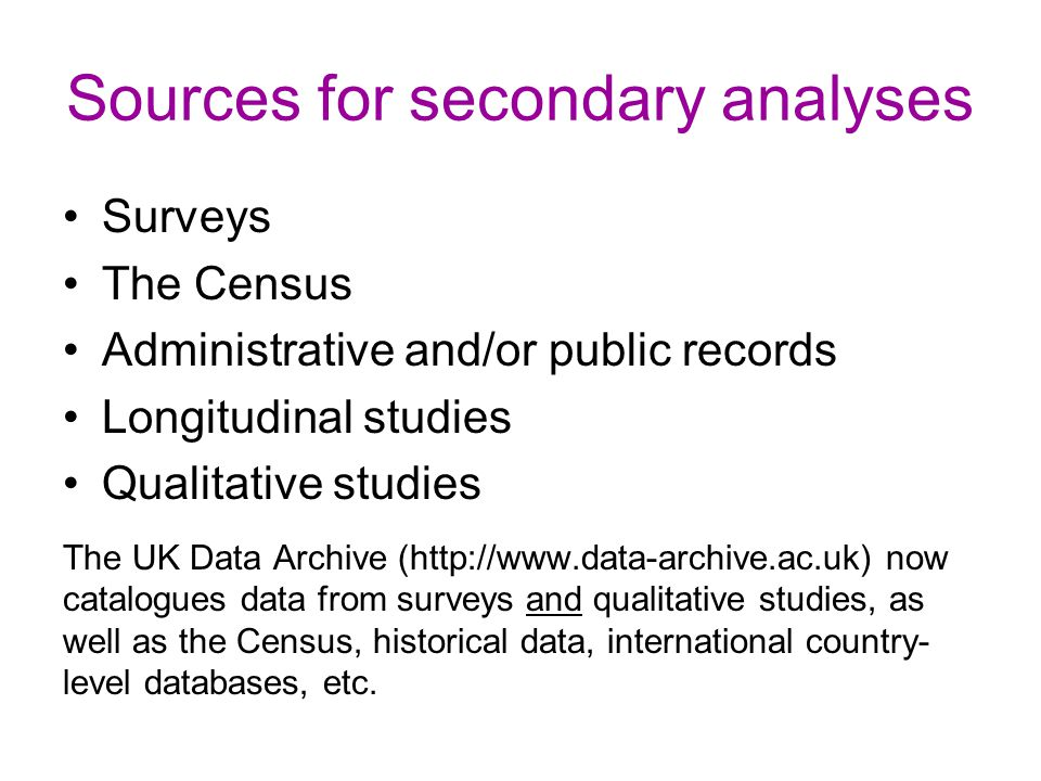 Sources for secondary analyses
