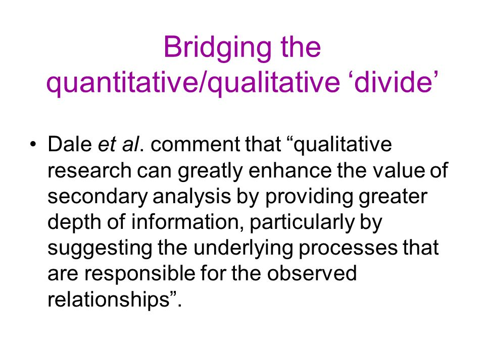Bridging the quantitative/qualitative 'divide'