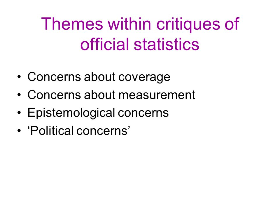 Themes within critiques of official statistics