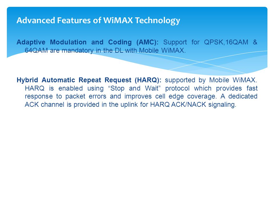 Advanced Features of WiMAX Technology