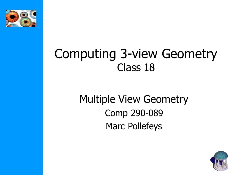 Computing 3-view Geometry Class 18
