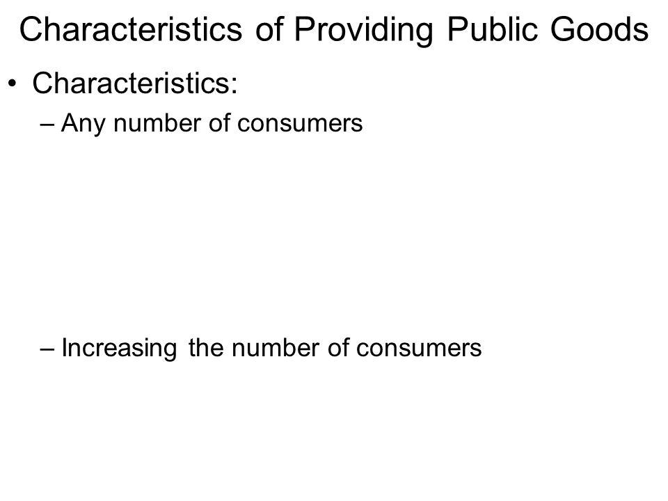 Characteristics of Providing Public Goods