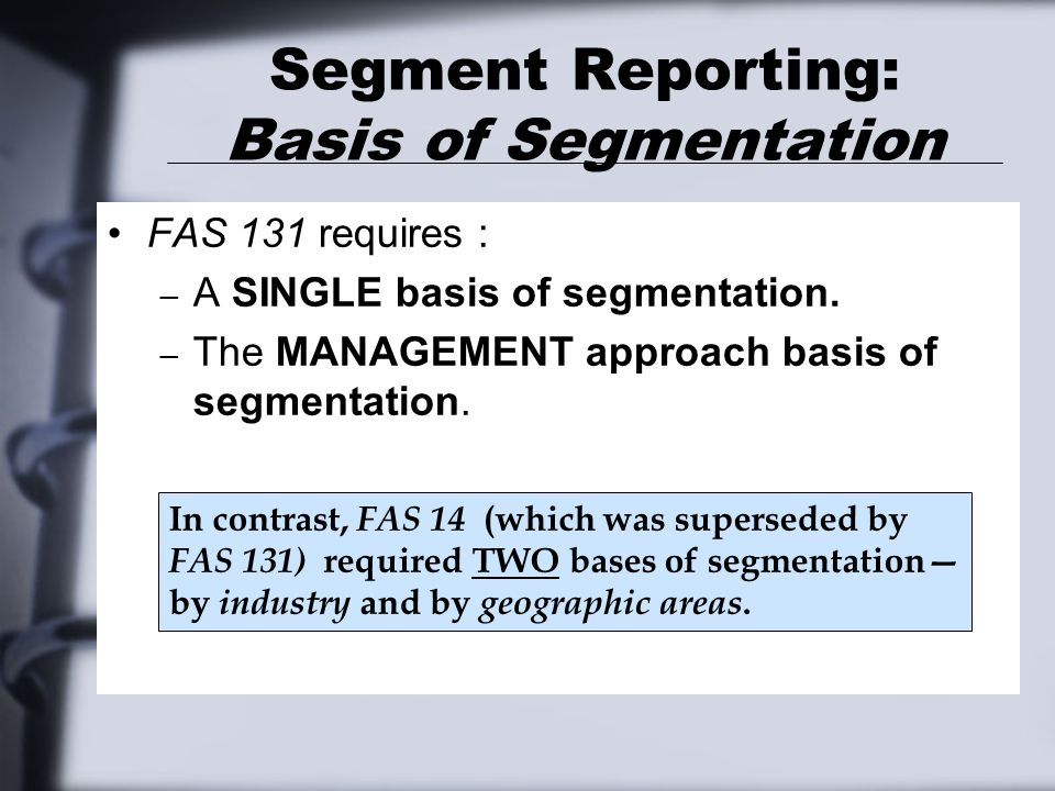 Segment Reporting: Basis of Segmentation