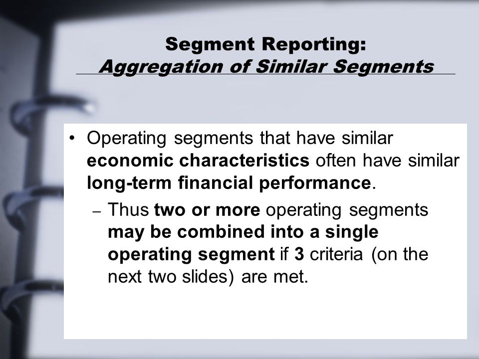 Segment Reporting: Aggregation of Similar Segments