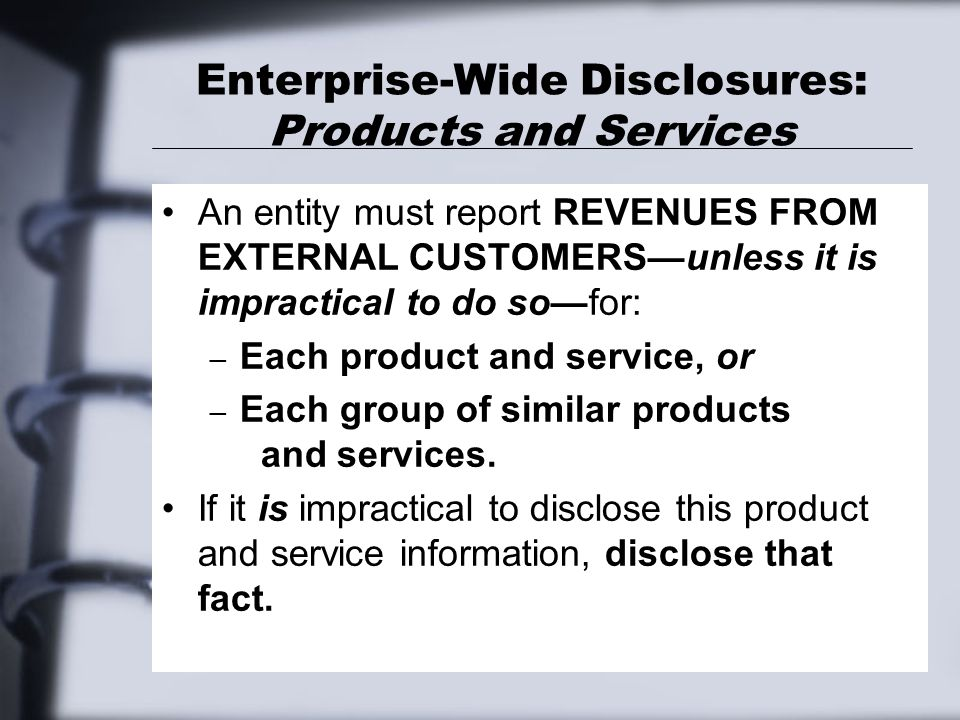 Enterprise-Wide Disclosures: Products and Services