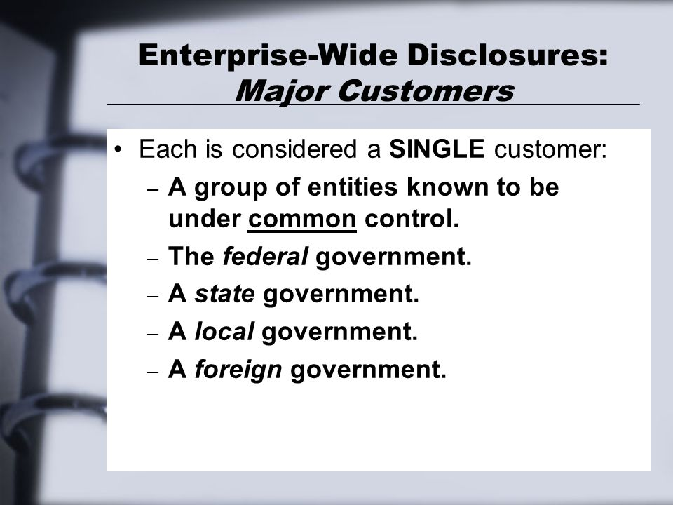 Enterprise-Wide Disclosures: Major Customers