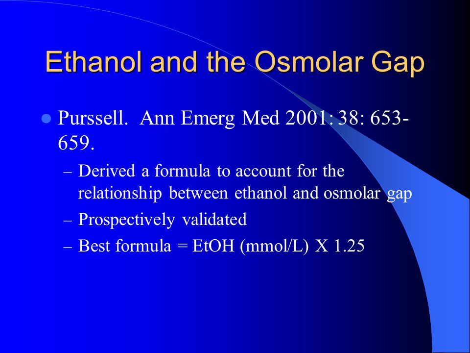 Ethanol and the Osmolar Gap
