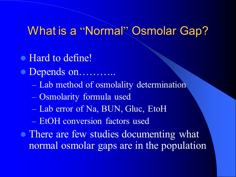 What is a Normal Osmolar Gap