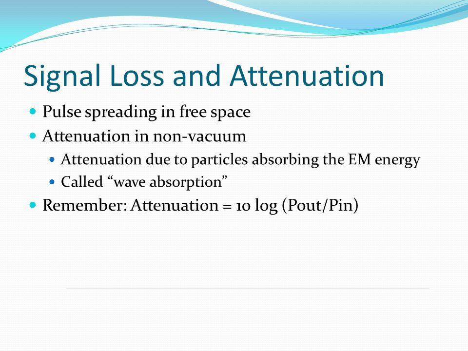 Signal Loss and Attenuation