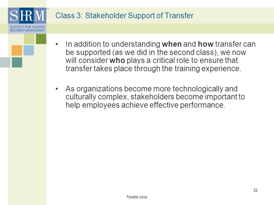 Class 3: Stakeholder Support of Transfer
