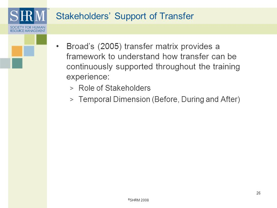 Stakeholders' Support of Transfer