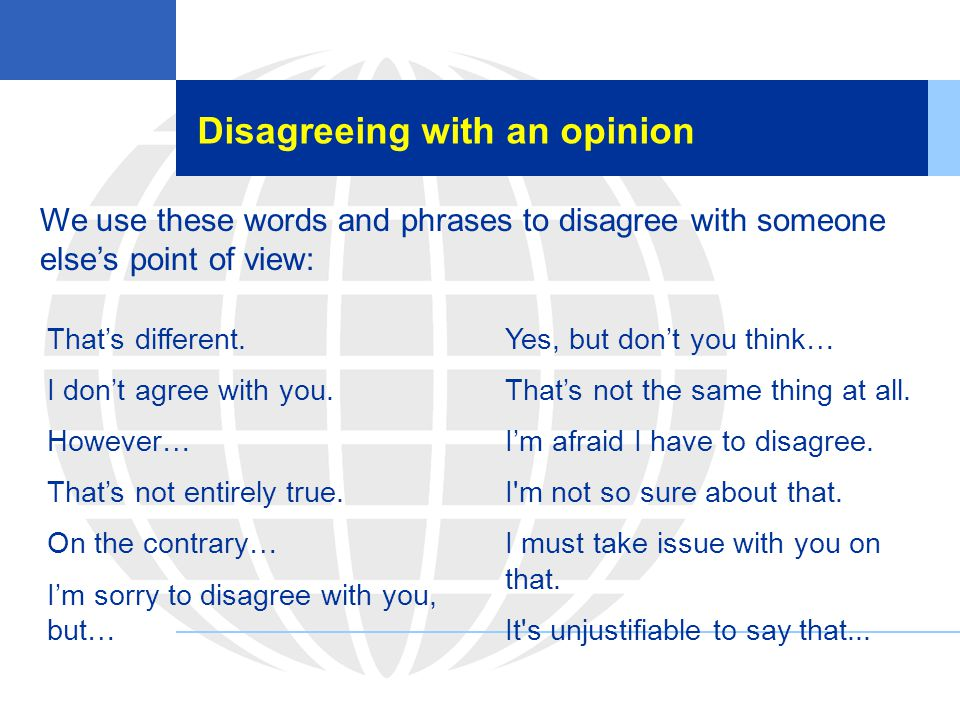 Disagreeing with an opinion