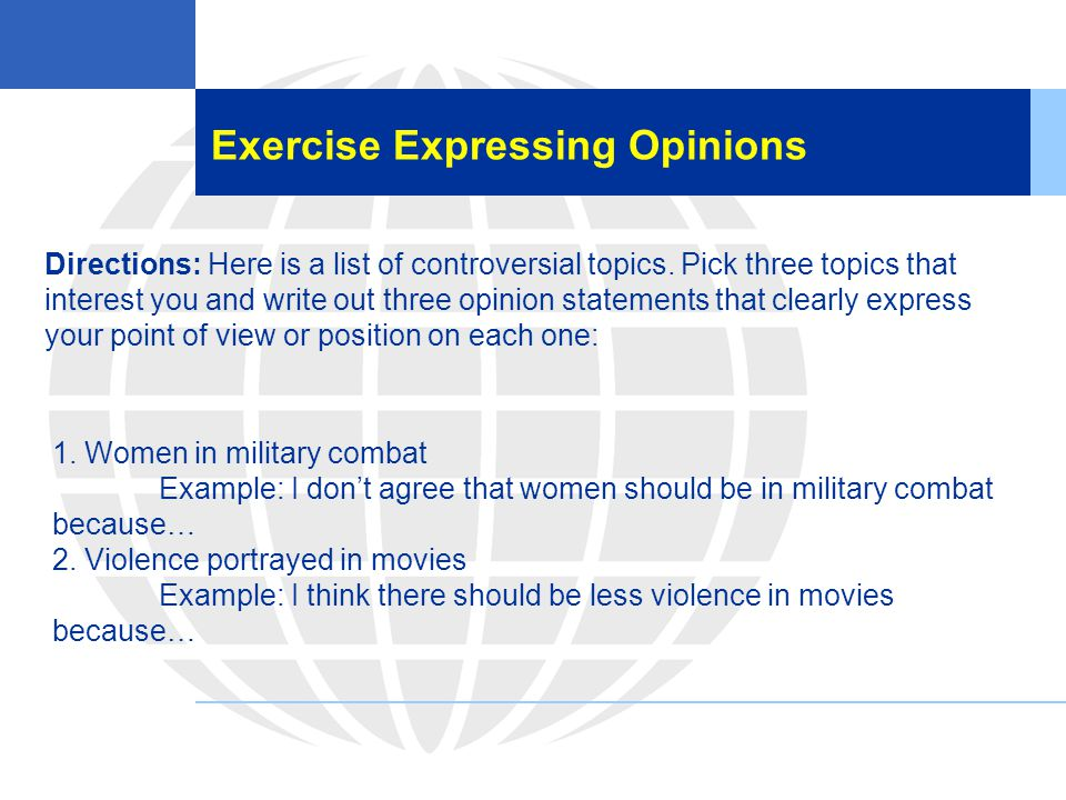 Exercise Expressing Opinions