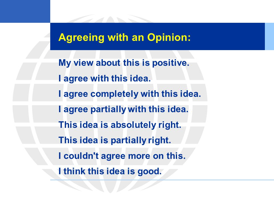 Agreeing with an Opinion: