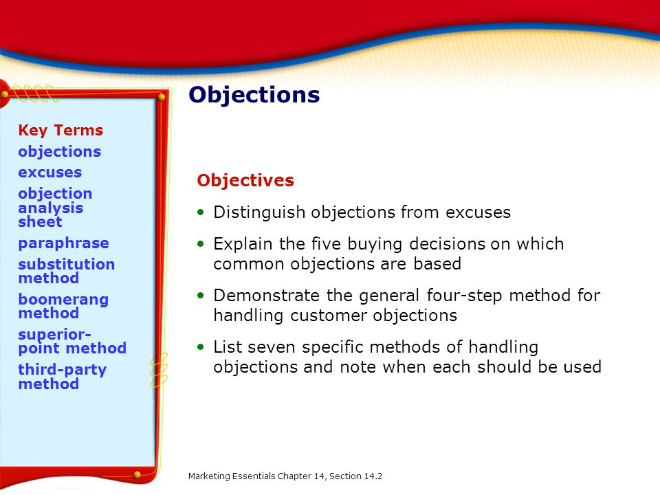 Objections Objectives Distinguish objections from excuses