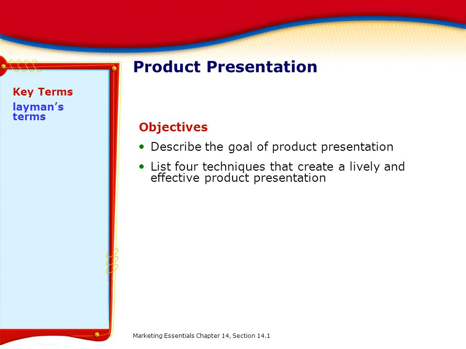 Product Presentation Objectives
