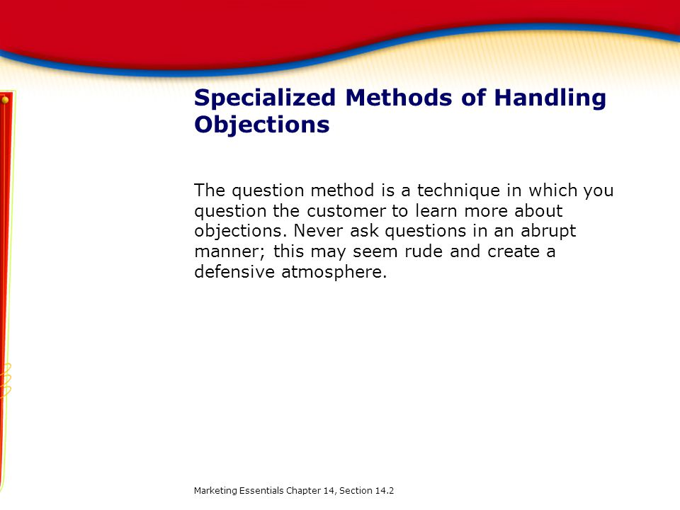 Specialized Methods of Handling Objections