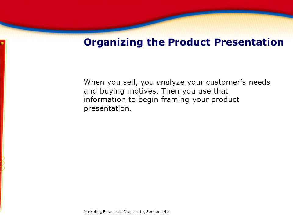 Organizing the Product Presentation