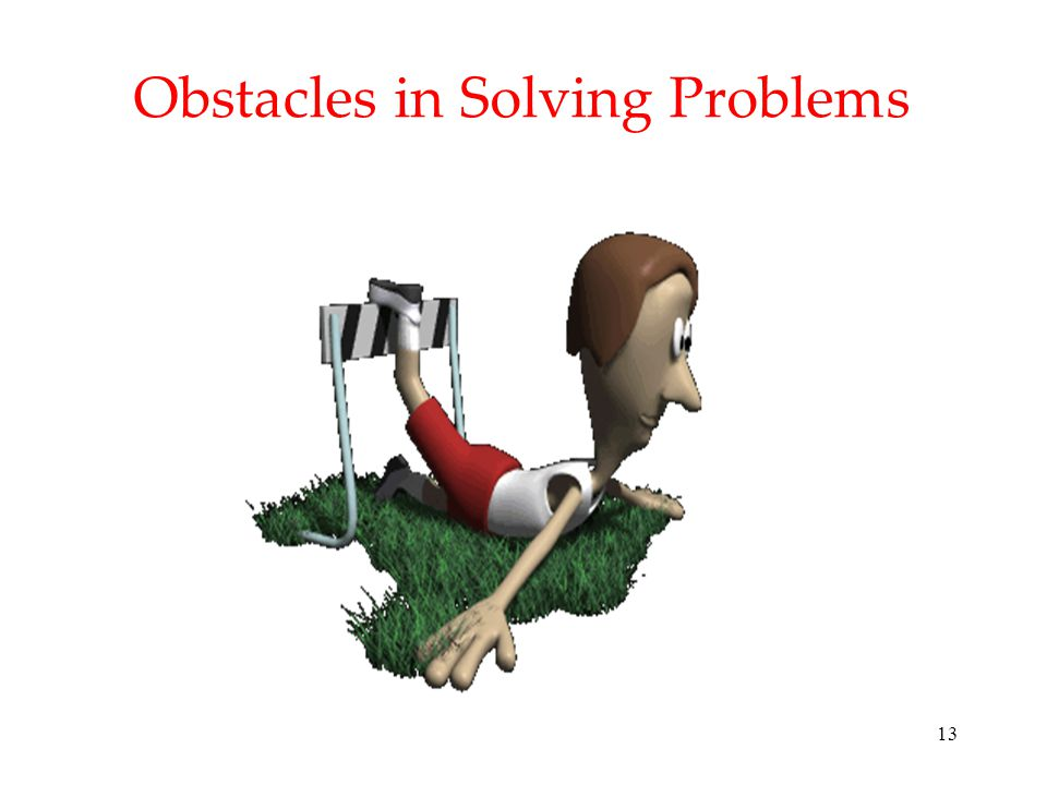 Obstacles in Solving Problems