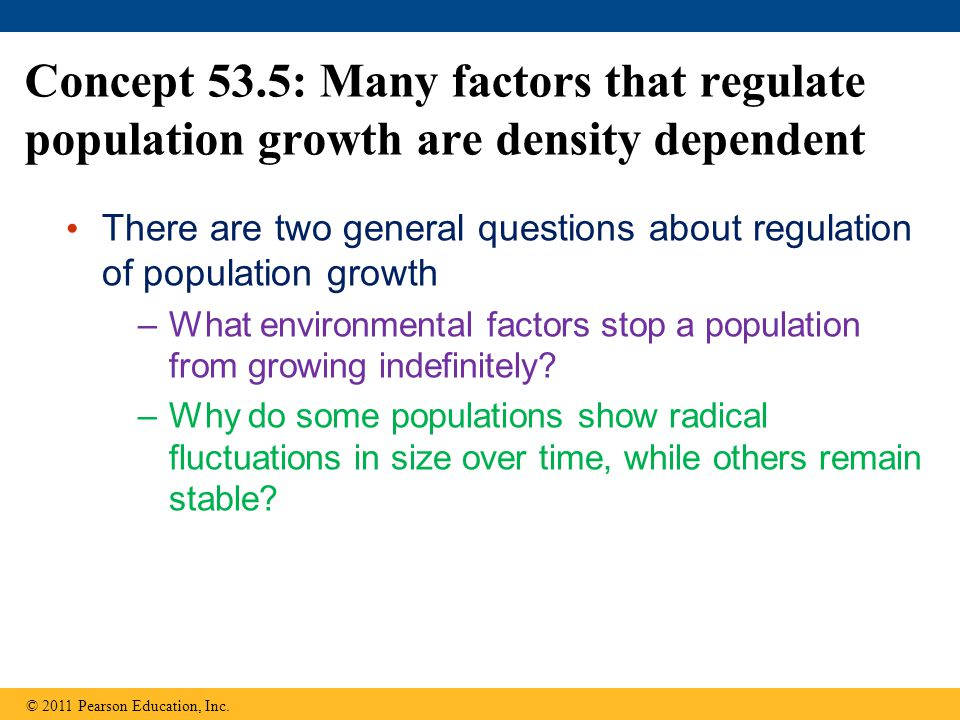 Concept 53.5: Many factors that regulate population growth are density dependent