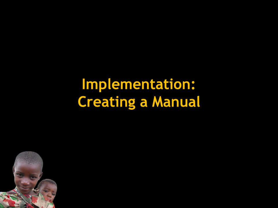 Implementation: Creating a Manual
