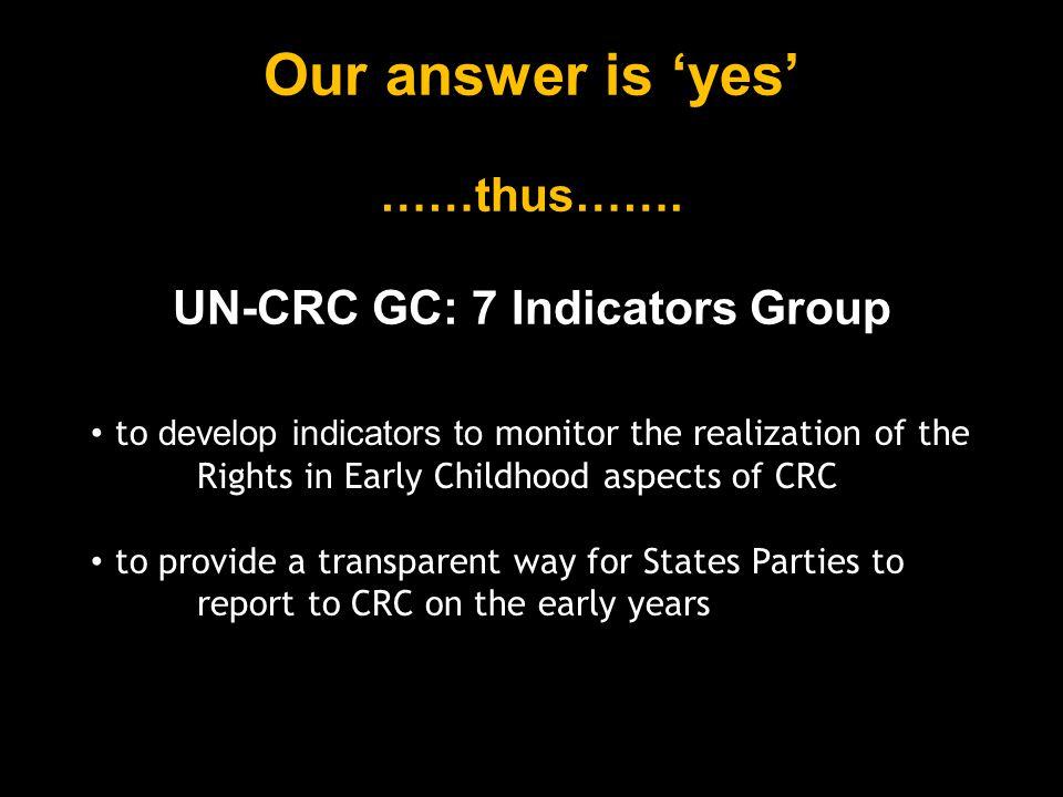 UN-CRC GC: 7 Indicators Group