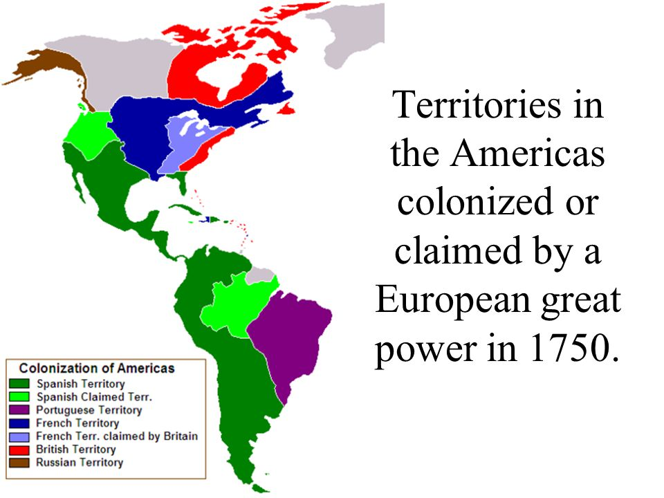 Territories in the Americas colonized or claimed by a European great power in 1750.