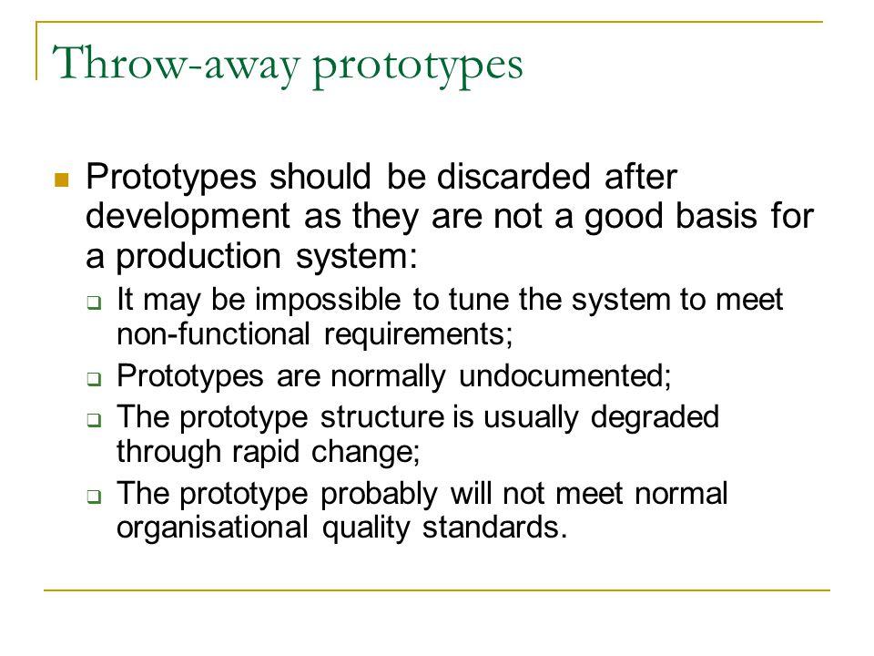 Throw-away prototypes