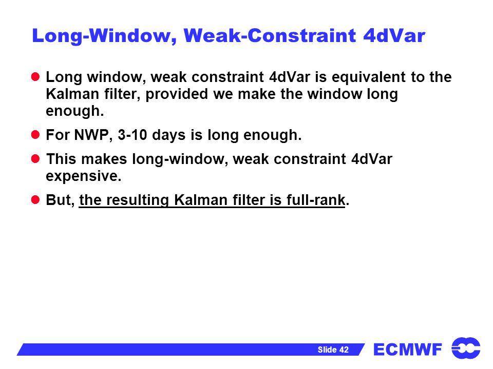 Long-Window, Weak-Constraint 4dVar
