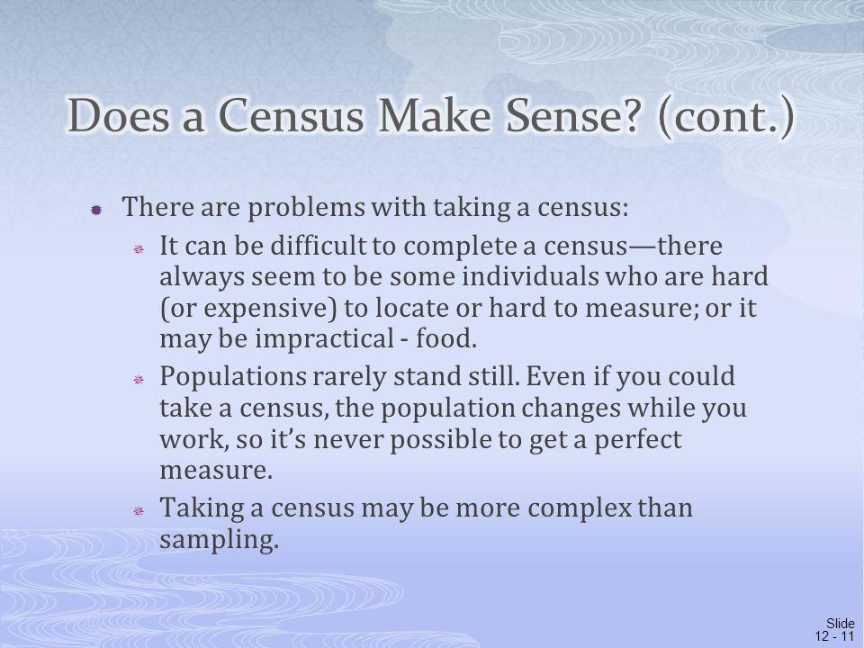 Does a Census Make Sense (cont.)