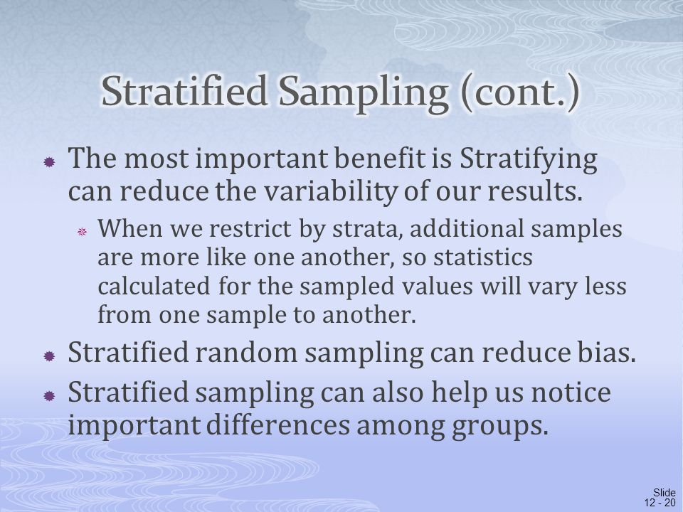 Stratified Sampling (cont.)