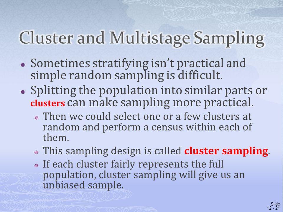 Cluster and Multistage Sampling
