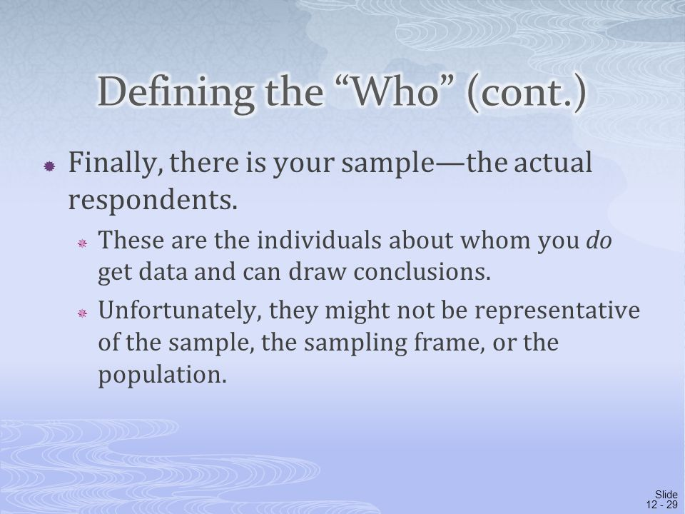 Defining the Who (cont.)