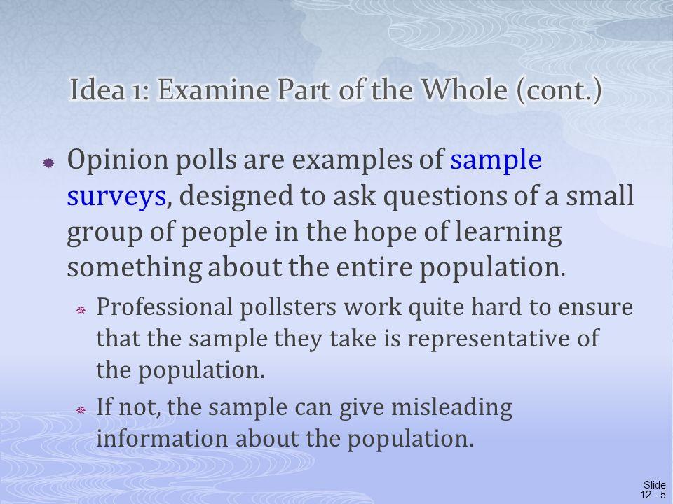 Idea 1: Examine Part of the Whole (cont.)