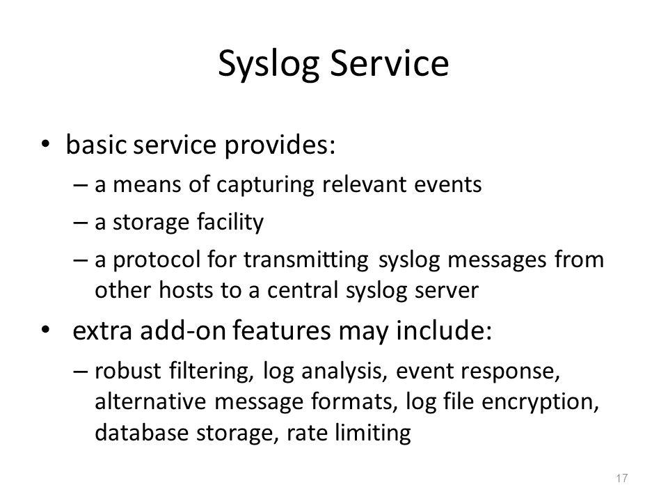 Syslog Service basic service provides: