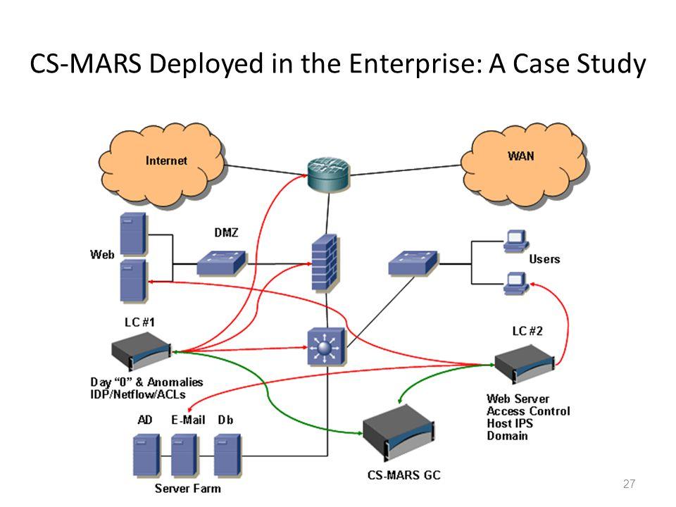 CS-MARS Deployed in the Enterprise: A Case Study