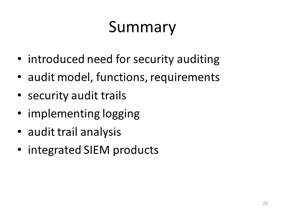 Summary introduced need for security auditing