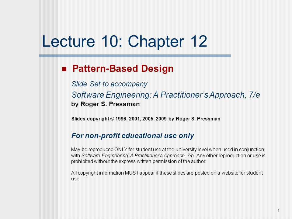Lecture 10: Chapter 12 Pattern-Based Design