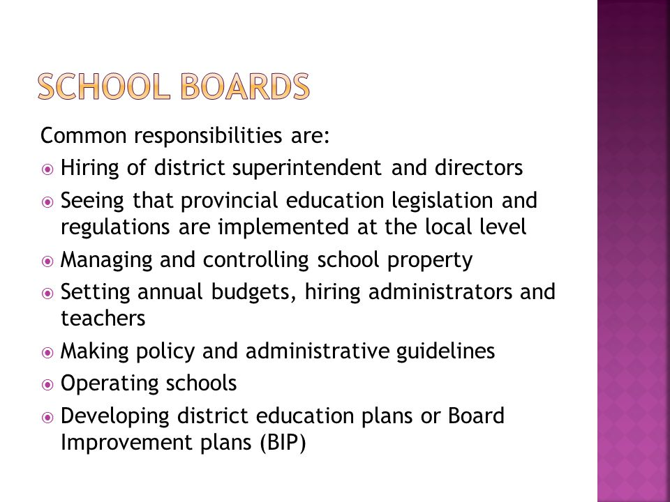 School Boards Common responsibilities are: