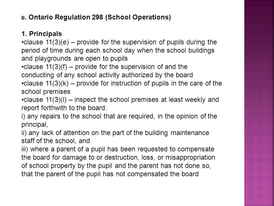 B. Ontario Regulation 298 (School Operations)