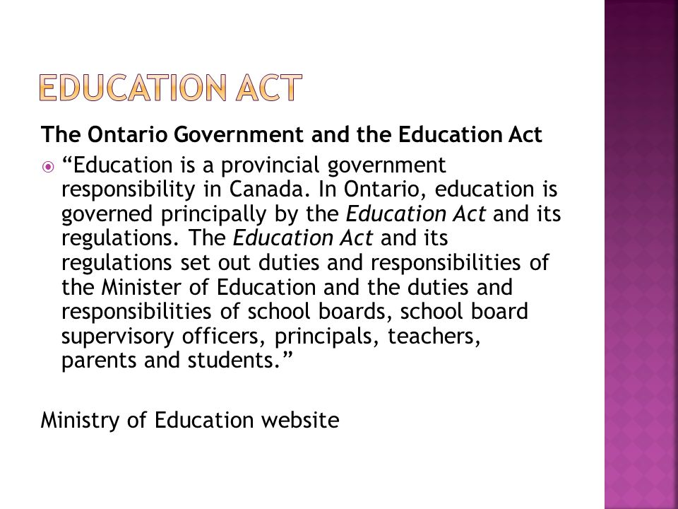 Education Act The Ontario Government and the Education Act