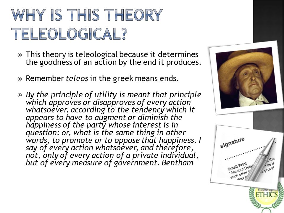 Why is this theory teleological