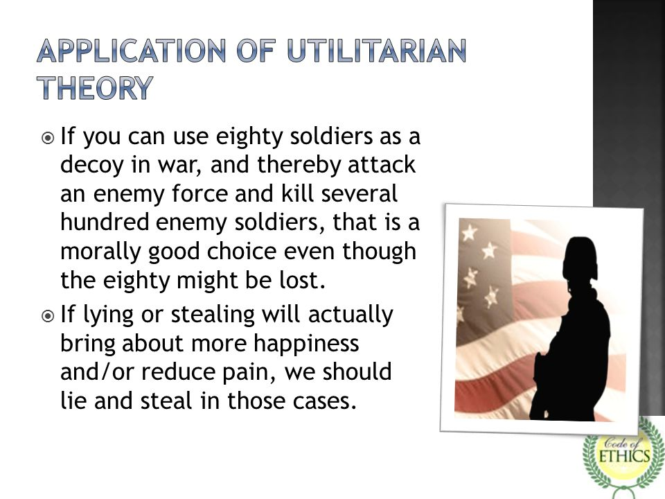 Application of Utilitarian Theory