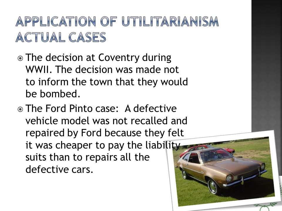 Application of Utilitarianism Actual Cases