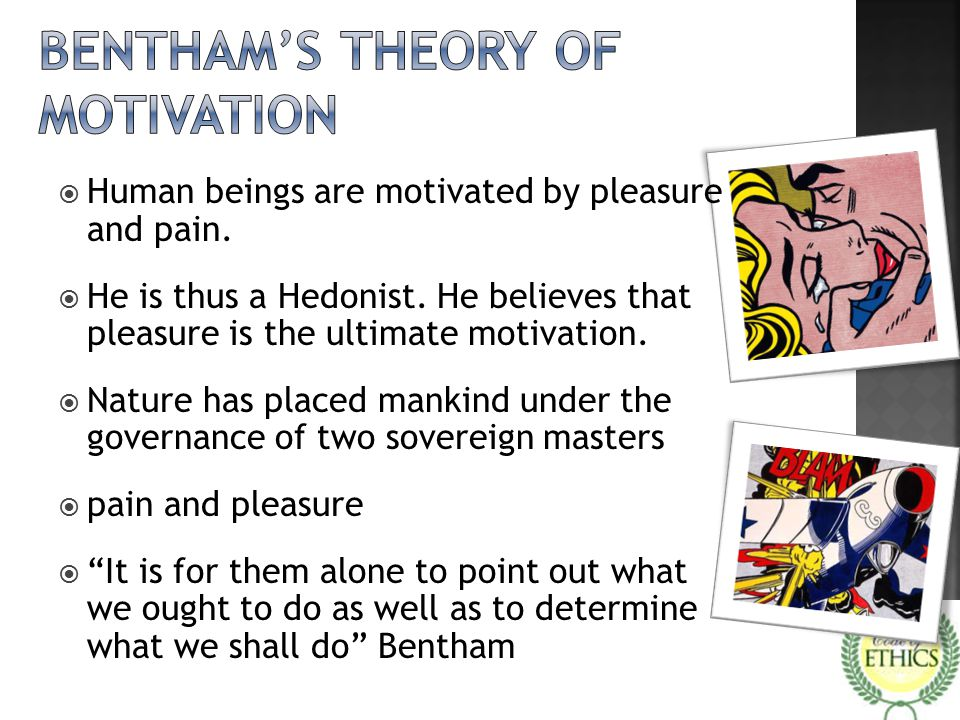 Bentham's theory of motivation