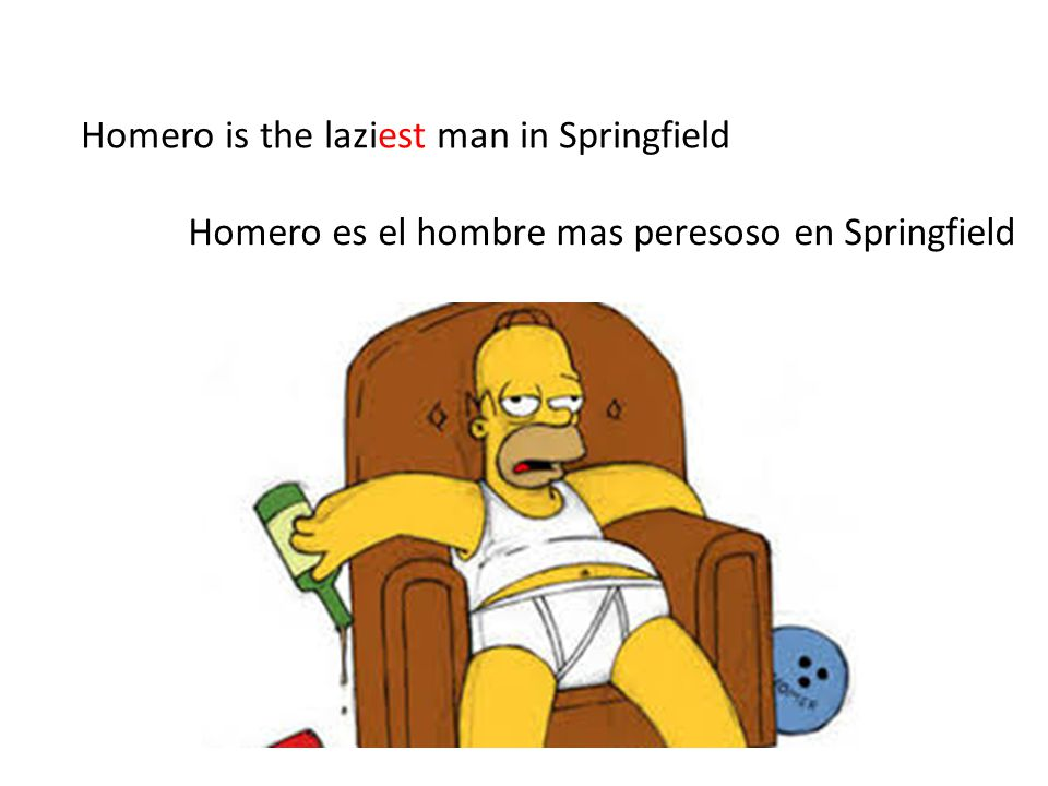 Homero is the laziest man in Springfield