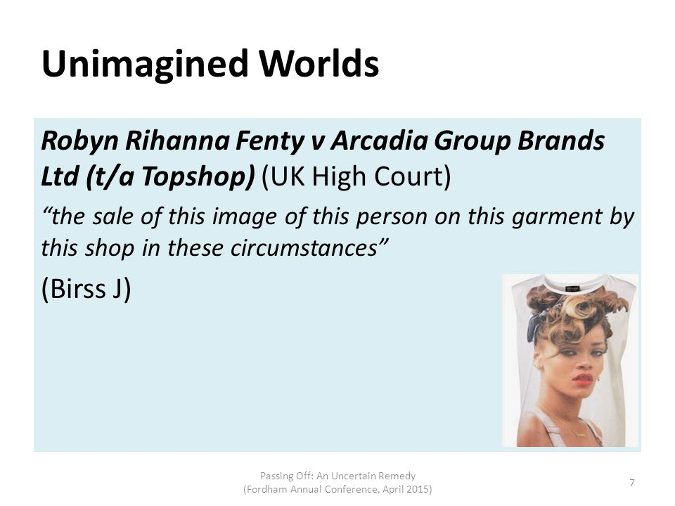 Unimagined Worlds Robyn Rihanna Fenty v Arcadia Group Brands Ltd (t/a Topshop) (UK High Court)
