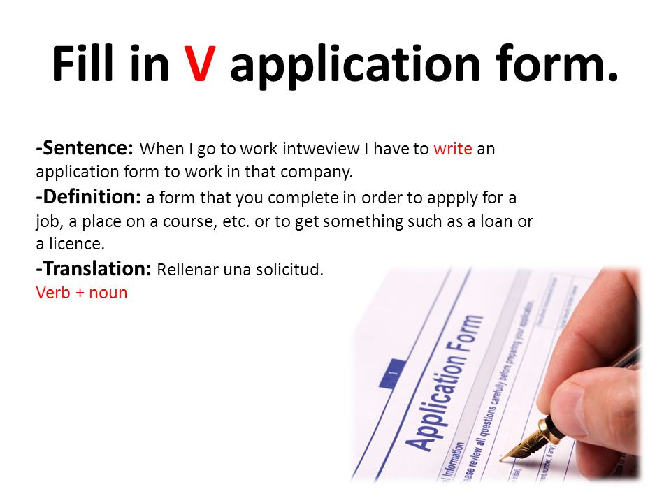 Fill in V application form.