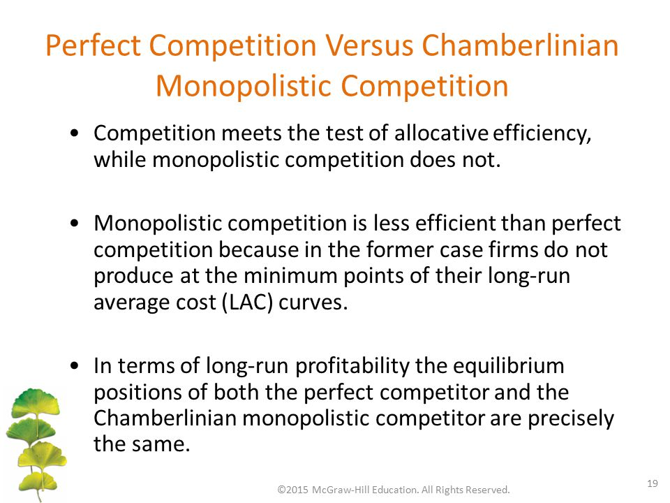 Perfect Competition Versus Chamberlinian Monopolistic Competition